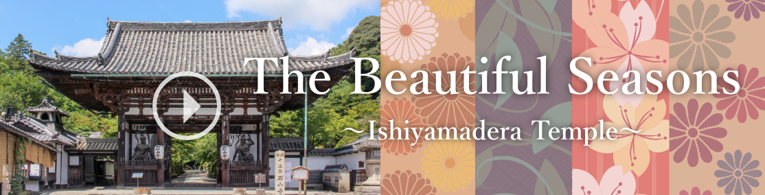 Ishiyamadera Temple The Beautiful Seasons